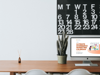 Keep content fresh with The Ultimate eCommerce Marketing Calendar 2021 - featured image