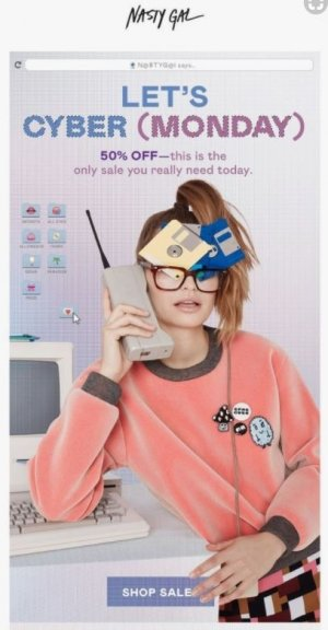 Nasty Gal Cyber Monday email marketing